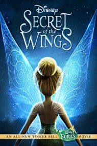 Secret of the Wings – Tinker Bell: Clopoțica și secretul aripilor (2012)