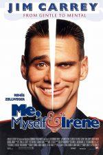 Me, Myself & Irene – Eu, cu mine și Irene (2000)