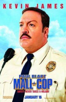 Paul Blart: Mall Cop – Paul, mare polițist la mall (2009)