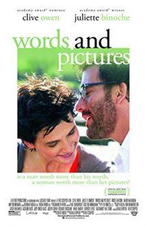 Words and Pictures – Cuvinte şi imagini (2013)