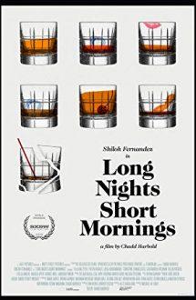 Long Nights Short Mornings (2016)