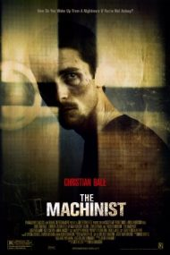 The Machinist – Mașinistul (2004)