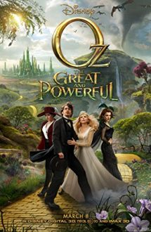 Oz the Great and Powerful – Grozavul și puternicul Oz (2013)