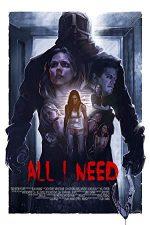 All I Need (2016)