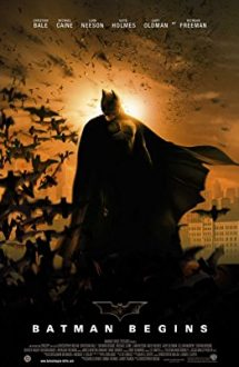 Batman Begins – Batman – Începuturi (2005)