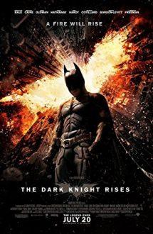 The Dark Knight Rises – Cavalerul negru: Legenda renaște (2012)