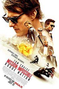 Mission: Impossible – Rogue Nation – Misiune: Imposibilă. Națiunea secretă (2015)