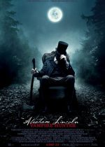 Abraham Lincoln: Vampire Hunter – Abraham Lincoln: Vânător de Vampiri (2012)
