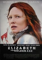 Elizabeth: The Golden Age – Elizabeth: Epoca de aur (2007)