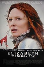 Elizabeth: The Golden Age – Elizabeth: Epoca de aur (2007)