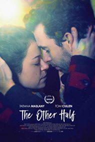 The Other Half – Cealaltă jumătate (2016)