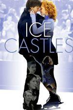 Ice Castles – Castele de gheață (2010)