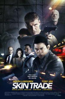 Skin Trade – Trafic criminal (2014)