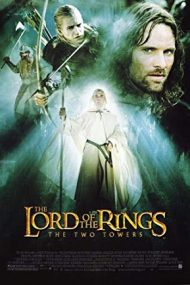 The Lord of the Rings: The Two Towers – Stăpânul inelelor: Cele două turnuri (2002)