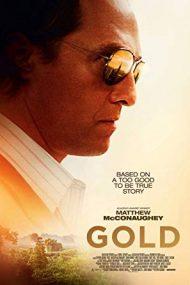 Gold – Goana după aur (2016)