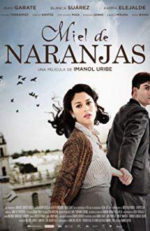 Miel de naranjas (2012)
