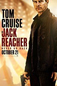 Jack Reacher: Never Go Back – Jack Reacher: Să nu te întorci niciodată! (2016)