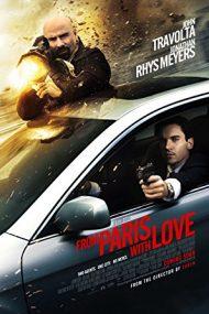 From Paris with Love – Din Paris, cu dragoste (2010)