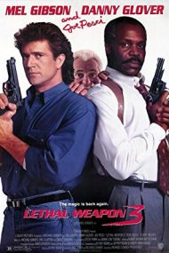 Lethal Weapon 3 – Armă mortală 3 (1992)