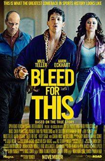 Bleed for This – Sângerează pentru visul tău! (2016)