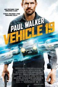 Vehicle 19 – Cursă infernală (2013)
