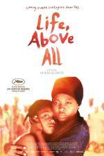 Life, Above All – Viața, mai presus de orice (2010)