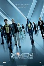 X-Men: First Class –  X-Men: Cei dintâi (2011)