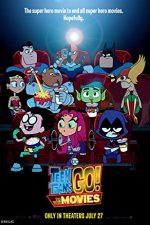 Teen Titans Go! To the Movies – Haideţi, Tineri Titani, la film! (2018)
