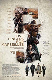 Five Fingers for Marseilles – Lupta pentru Marseilles (2017)