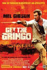 Get the Gringo – Vacanță după gratii (2012)