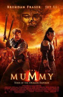 The Mummy: Tomb of the Dragon Emperor – Mumia: Mormântul Împăratului Dragon (2008)