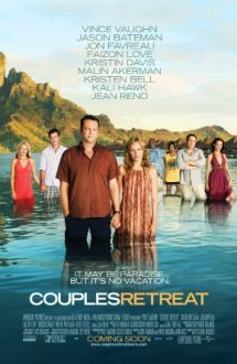 Couples Retreat – Vacanță All Inclusive (2009)