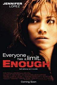 Enough – Destul! (2002)