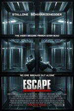Escape Plan – Testul suprem (2013)