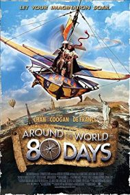 Around the World in 80 Days – Ocolul Pământului în 80 de zile (2004)