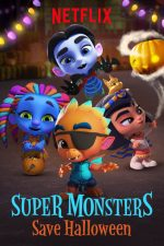 Super Monsters Save Halloween (2018)