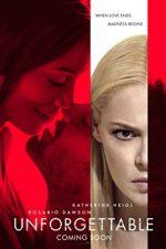 Unforgettable – Obsesia trecutului (2017)