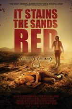 It Stains the Sands Red – Nisipuri însângerate (2016)