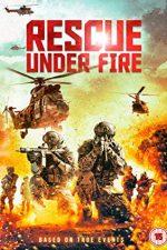 Rescue Under Fire – Salvare periculoasă (2017)