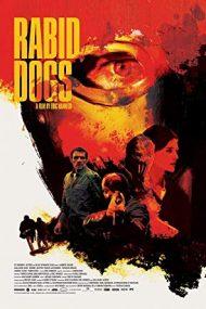 Rabid Dogs (2015)