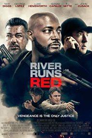 River Runs Red (2018)