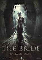 The Bride – Mireasa (2017)
