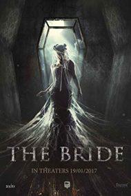 The Bride – Mireasa (2017)