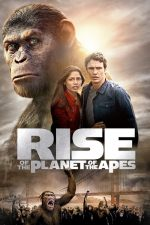 Rise of the Planet of the Apes – Planeta Maimuțelor: Invazia (2011)