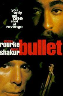 Bullet – Ochi pentru ochi (1996)