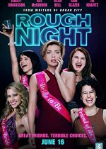 Rough Night – O noapte nebună, nebună (2017)