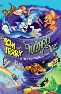 Tom and Jerry & The Wizard of Oz – Tom și Jerry îl întâlnesc pe Vrăjitorul din Oz (2011)