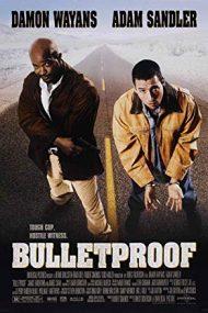 Bulletproof – Antiglonț (1996)