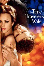 The Time Traveler's Wife – Soția călătorului în timp (2009)