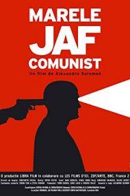 Marele jaf comunist (2004)